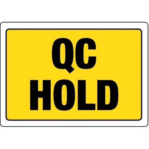 QC HOLD - Quality Control Labels