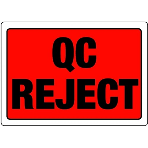 QC REJECT - Quality Control Labels