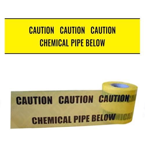 CHEMICAL PIPE BELOW - Premium Underground Warning Tape
