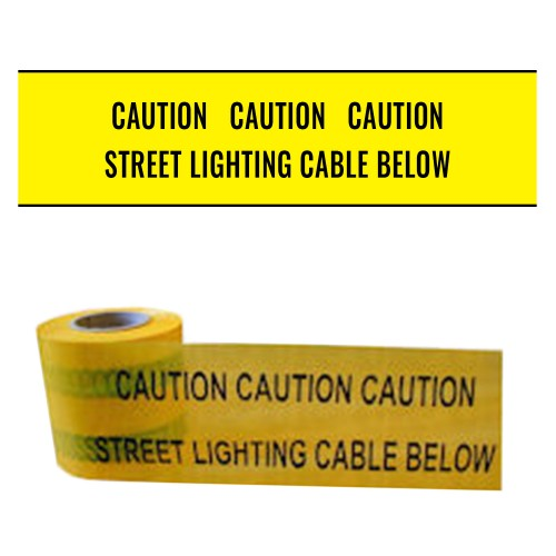 STREET LIGHTING CABLE BELOW - Premium Underground Warning Tape